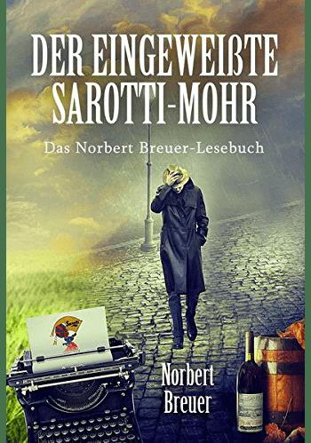 Der eingeweißte Sarotti-Mohr